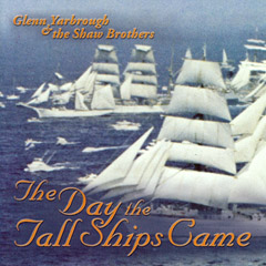 The Day The Tall Ships Came In